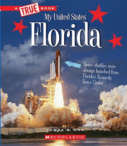 Florida (A True Book: My United States)