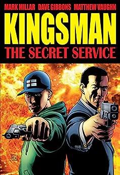 The Secret Service: Kingsman by [Millar, Mark]