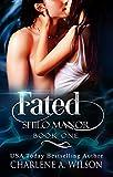 Fated: Multi-dimensional Soul Mates (Shilo Manor Book 1) - Kindle edition by Wilson, Charlene A., Davis, Susan. Paranormal Romance Kindle eBooks @ Amazon.com.