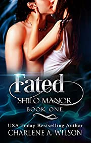 Fated: Multi-dimensional Soul Mates (Shilo Manor Book 1)