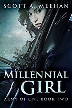 Millennial Girl (Army of One Book 2) by [Meehan, Scott A.]