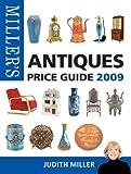 Miller's Antiques Price Guide 2009, Judith Miller, 1845334558