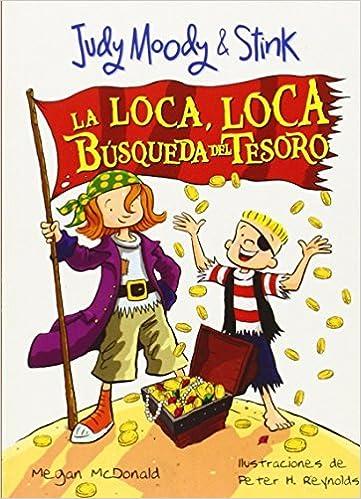 Book Judy Moody & Stink: La loca, loca b??squeda del tesoro (Judy Moody (Spanish)) (Spanish Edition) by Megan McDonald (2011-01-01)