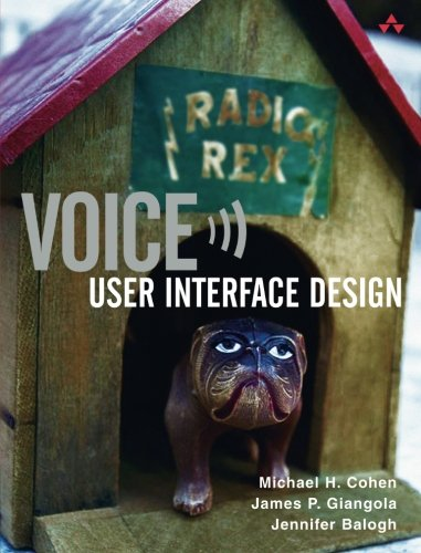 Voice User Interface Design by James Giangola