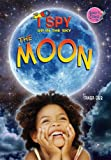 I Spy in the Sky the Moon, Tamra Orr, 1584159731