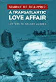 A Transatlantic Love Affair, Simone de Beauvoir, 156584422X