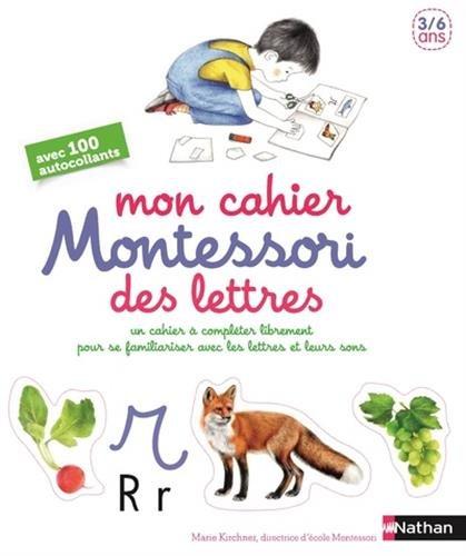 Mon cahier Montessori des lettres et des sons