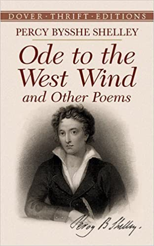Ode to the West Wind and Other Poems (Dover Thrift Editions) by Shelley, Percy Bysshe (1993)