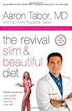 The Revival Slim and Beautiful Diet, Aaron Tabor and Suzanne Tabor, 0849903556
