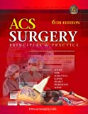 img - for ACS Surgery: Principles & Practice, 6th Edition book / textbook / text book