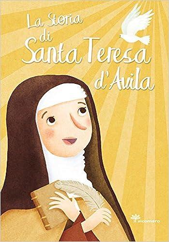 Descargar Utorrent Mega La Storia Di Santa Teresa D'avila. Ediz. Illustrata Gratis PDF