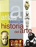 Atlas Basico de Historia del Arte, Eva Bargallo i Chaves, 8434226901