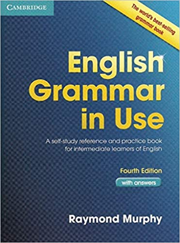 A Self-Study Reference and Practice Book for Intermediate Learners of English English Grammar in Use Book with Answers