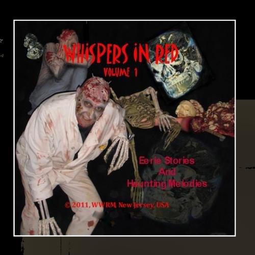 Whispers In Red, Unique Halloween Music and Stories
