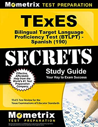 TExES Bilingual Target Language Proficiency Test BTLPT Spanish 190 Secrets Study Guide TExES Test Review For The Texas Examinations Of Educator