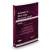 McKinney s New York Rules of Court-State, 2012 ed. (Vol. I, New York Court Rules)