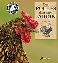 Des poules dans mon jardin par Johannes Paul