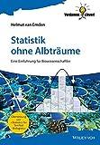 img - for Statistik Ohne Albtr??ume: Eine Einf??hrung f??r Biowissenschaftler (Verdammt Clever!) by Helmut van Emden (2014-11-12) book / textbook / text book