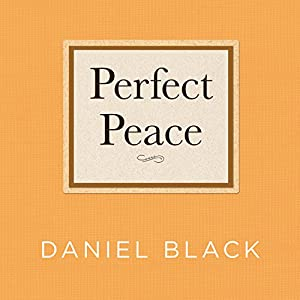 Perfect Peace Audiobook