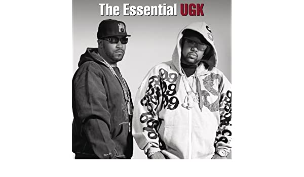 The Essential UGK [Explicit] by UGK (Underground Kingz) on