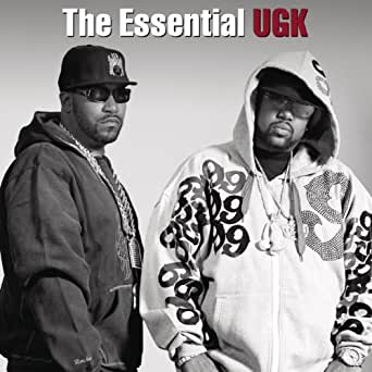 The Essential Ugk Explicit By Ugk Underground Kingz On