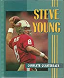 img - for Steve Young: Complete Quarterback (Sports Achievers Biographies) by Terri Morgan (1996-01-06) book / textbook / text book