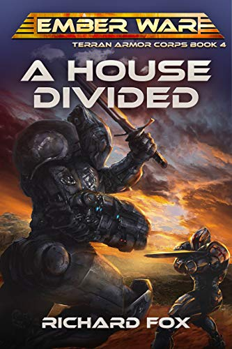 House Divided - A House Divided (Terran Armor Corps Book 4)