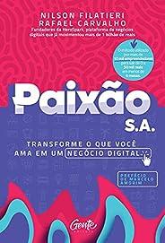 Paixão S.A.: Transformando o que você ama em um negócio digital