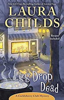 Egg Drop Dead (A Cackleberry Club Mystery) by [Childs, Laura]