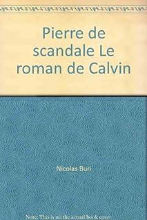 Pierre de scandale : roman, Buri, Nicolas