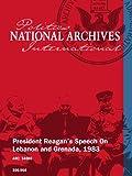 President Reagans Speech On Lebanon and Grenada, 1983