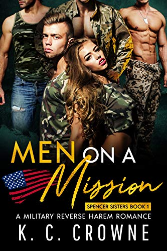 Pdf Romance Men on a Mission: A Military Reverse Harem Romance (Spencer Sisters Book 1)