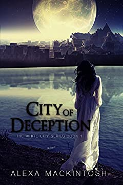 City of Deception (The White City Series Book 1)