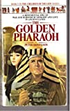 The Golden Pharaoh, Peter Danielson, 0553268856