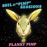 Soil & Pimp Sessions