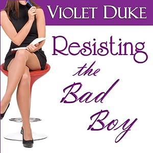 Resisting the Bad Boy Audiobook