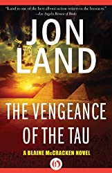 The Vengeance of the Tau (The Blaine McCracken Novels Book 5)