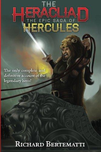The Heracliad: The Epic Saga of Hercules