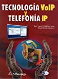 img - for Tecnologia VoIP y Telefonia IP (Spanish Edition) book / textbook / text book