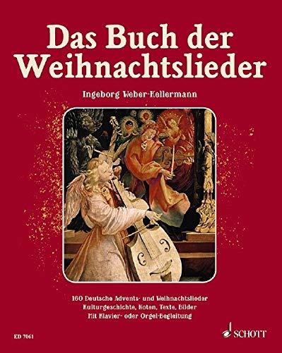 Das Buch der Weihnachtslieder: 151 deutsche Advents- und ...