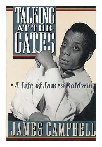 Talking at the Gates: Life of James Baldwin