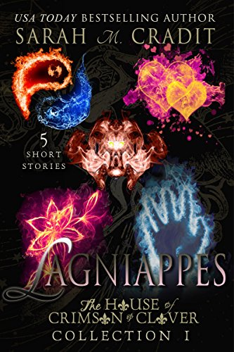 Lagniappes Collection I: A House of Crimson & Clover Short Story Collection (The House of Crimson & Clover) by [Cradit, Sarah M.]