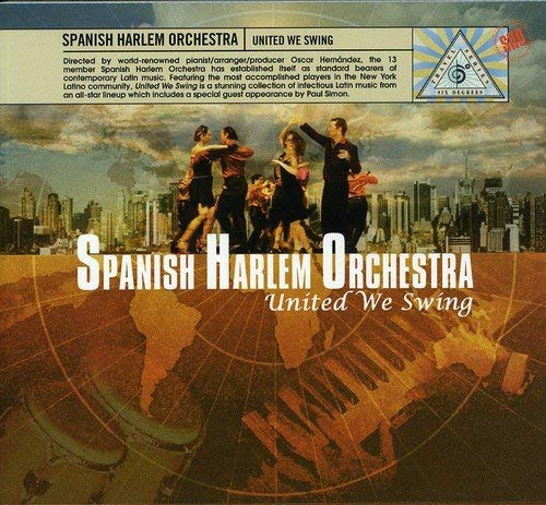 United We Swing by Spanish Harlem Orchestra (2007-05-15)