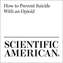 How to Prevent Suicide With an Opioid Other by Anne Skomorowsky Narrated by Jef Holbrook