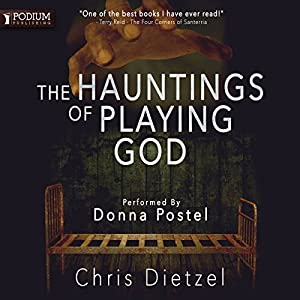 The Hauntings of Playing God Audiobook