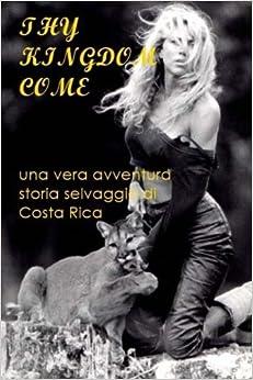 Book Thy Kingdom Come: Italian Edition