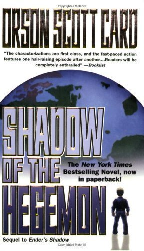 Shadow of the Hegemon (The Shadow Series) by Card, Orson Scott (2001) Mass Market Paperback