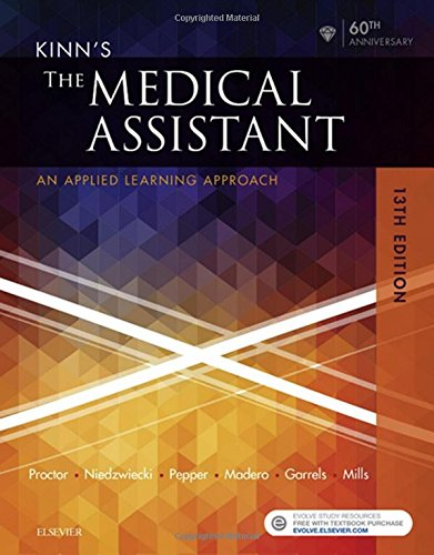 Kinn's The Medical Assistant: An Applied Learning Approach, 13e by Saunders