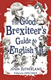 The Good Brexiteers Guide to English Lit