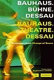Bauhaus.Bühne.Dessau, , 3936314810